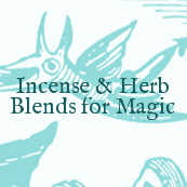 Incense & herbals blends for magic
